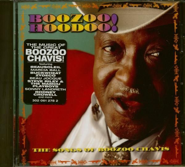 Boozo Hoodoo! - The Songs Of Boozoo Chavis (CD)
