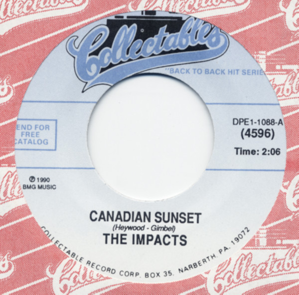 Canadian Sunset b-w Life's Too Short 7inch, 45rpm