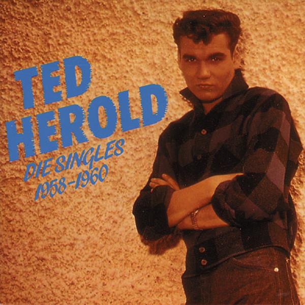 Herold, Ted Die Singles 1958-60