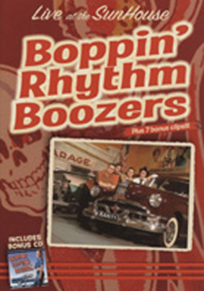 Boppin' Rhythm Boozers Live At The Sunhouse (0) plus bonus CD