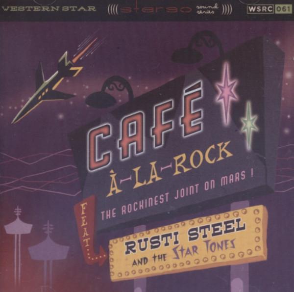 Steel & The Star Tones, Rusty Cafe A-La-Rock (2012)