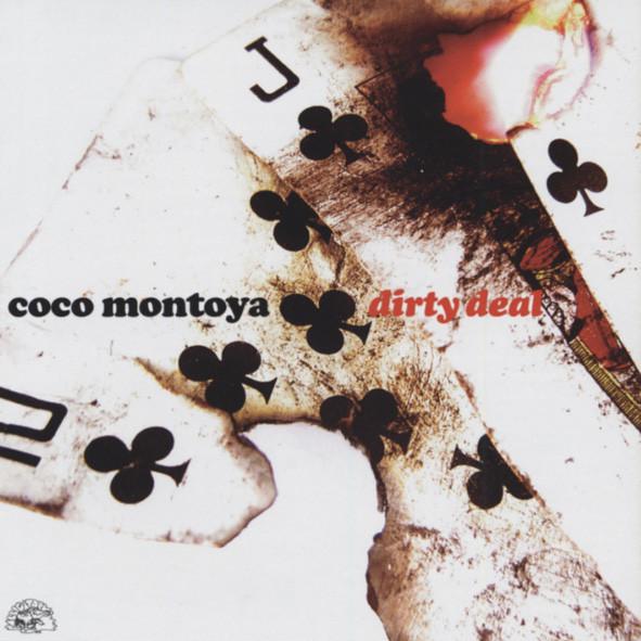 Montoya, Coco Dirty Deal