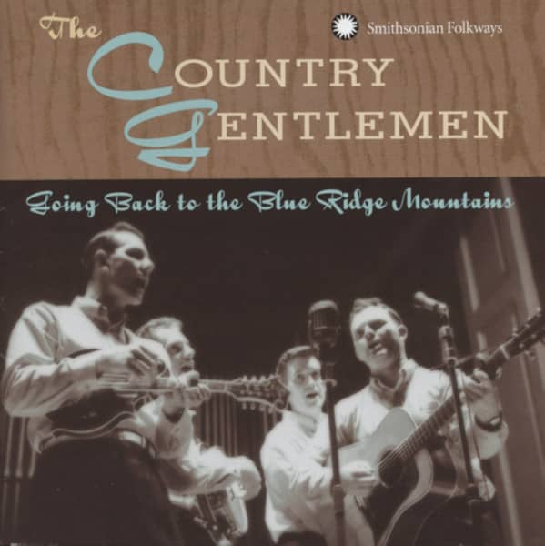 Country Gentlemen Going Back To The Blue Ridge Mountains