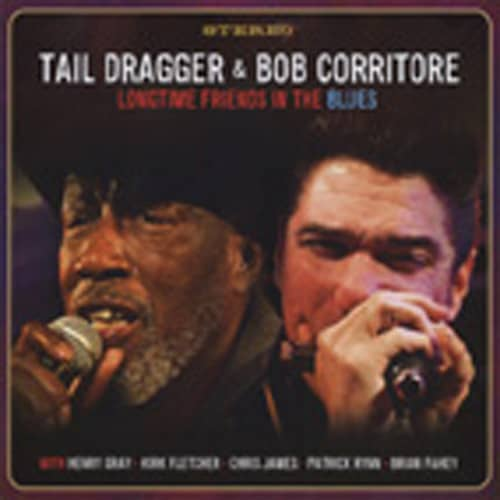 Tail Dragger & Bob Corritore Longtime Friends In The Blues