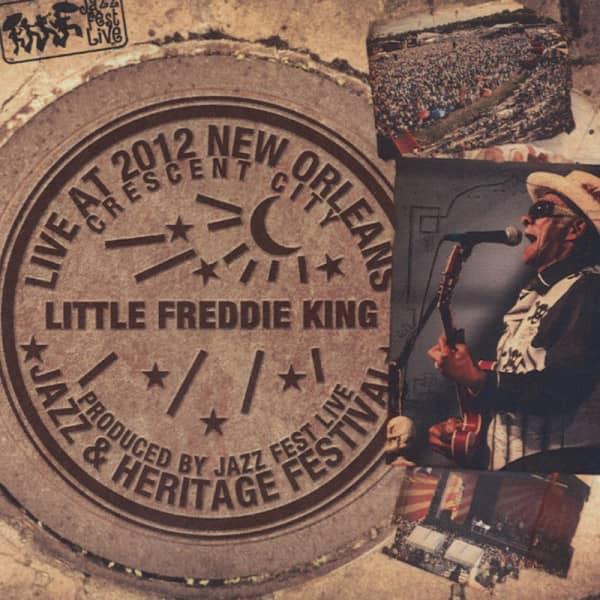 King, Little Freddie Live At Jazz Fest 2012