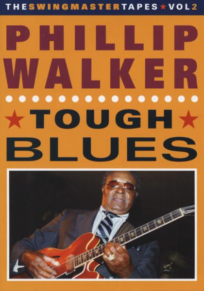 Walker, Phillip Tough Blues