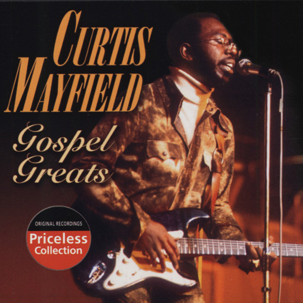 Mayfield, Curtis Gospel Greats
