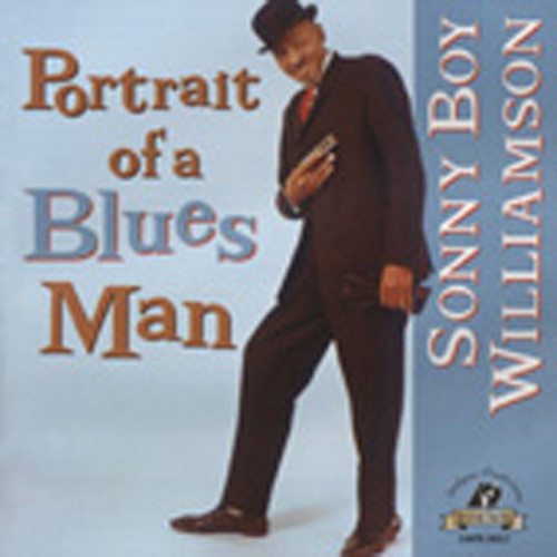 Williamson, Sonny Boy Portrait Of A Blues Man