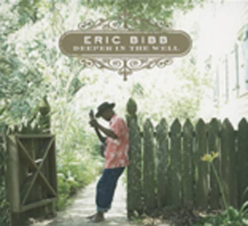 Bibb, Eric Deeper In The Well