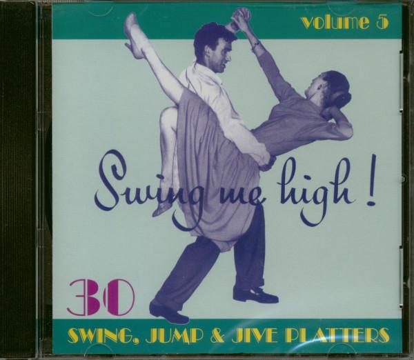 Swing Me High ! Swing, Jump & Jive Vol.5 (CD)