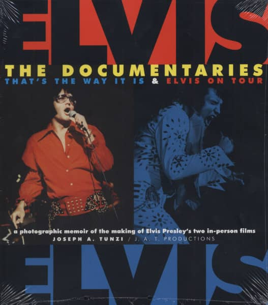 Elvis - The Documentaries - Photographic Memoir (Joseph A. Tunzi)