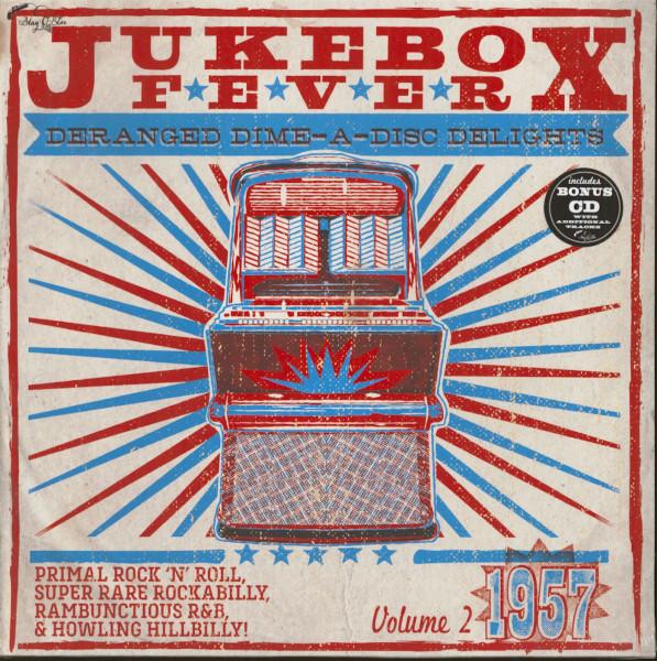 Jukebox Fever Vol.2 - 1957 Deranged Dime-A-Disc Delights (LP, 10inch & CD, Ltd.)