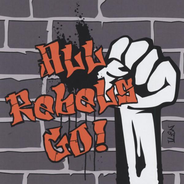 Va All Rebels Go!