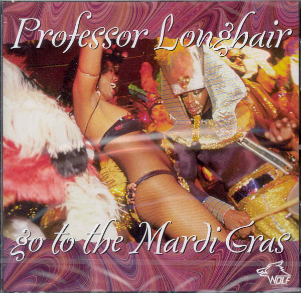 Professor Longhair Go To The Mardi Gras