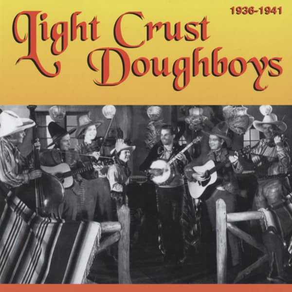Light Crust Doughboys Light Crust Doughboys 1936-41