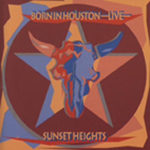Sunset Heights Born In Houston