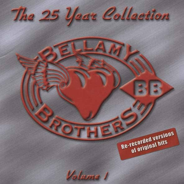 Bellamy Bros 25 Year Collection Vol.1