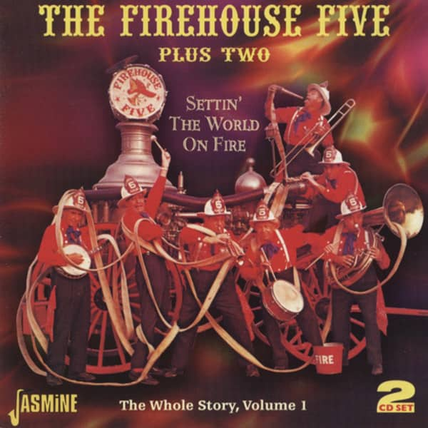 Firehouse Five Plus Two Settin' The World On Fire-The Whole Story 2CD