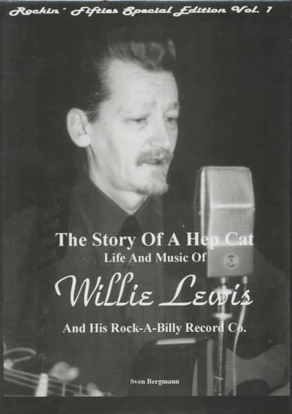 Rock-a-billy Record Co. - Willie Lewis - The Story Of A Hep Cat ...