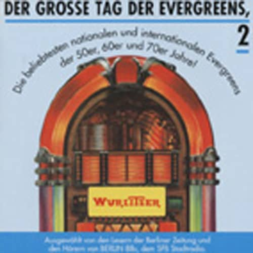 Der grosse Tag der Evergreens Vol.2