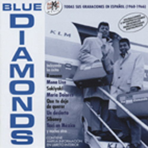 Blue Diamonds Todas Sus Grabacionbes En Epanol 1960-66
