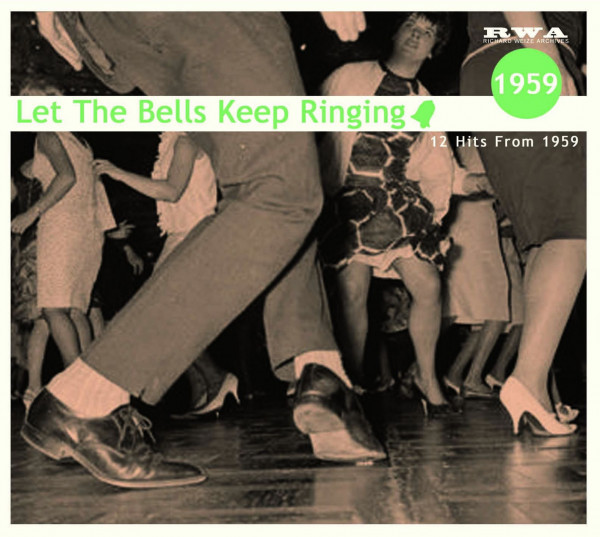 Let The Bells Keep Ringing - 12 Hits From 1959 (CD)