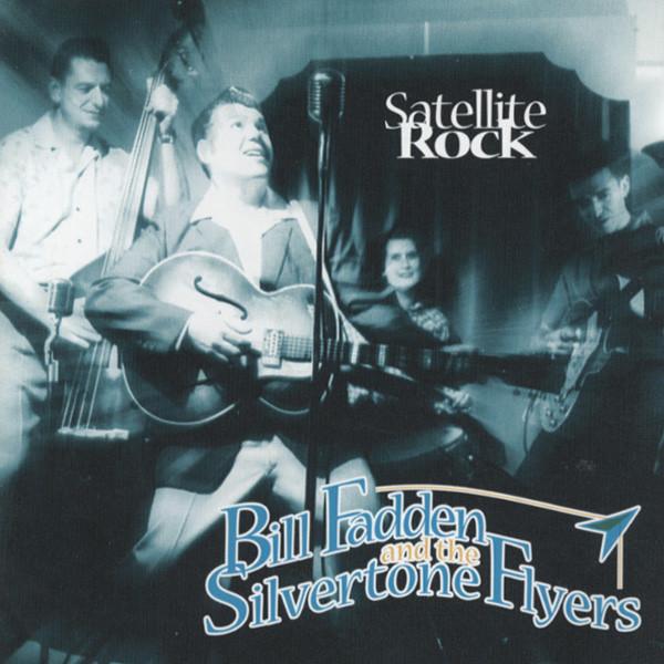 Fadden, Bill & Silvertone Flye Satellite Rock