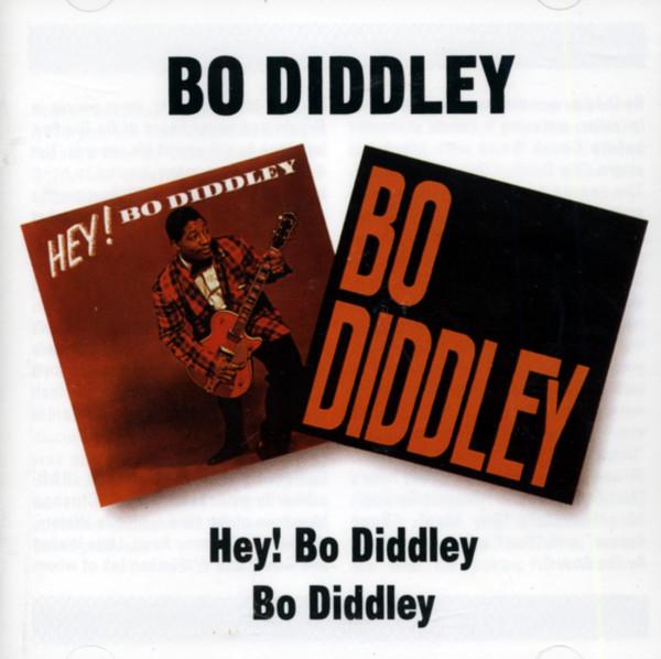 Hey Bo Diddley - Bo Diddley