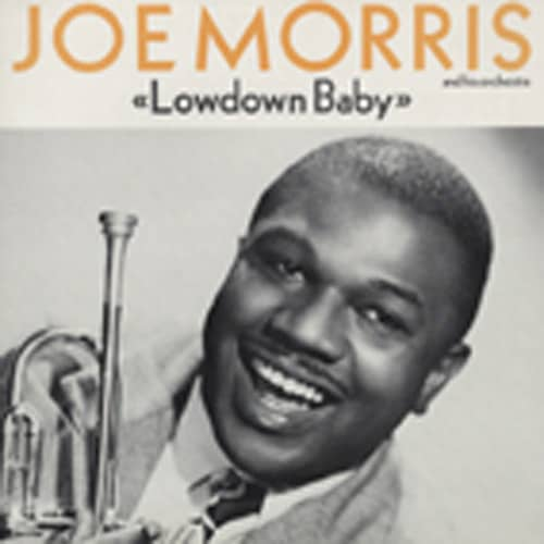 Morris, Joe Lowdown Baby (1949-57)