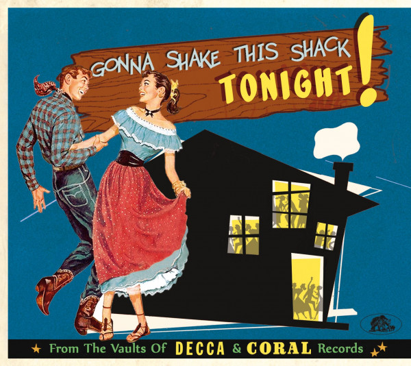 Gonna Shake This Shack - From The Vaults Of Decca And Coral Records Vol.1 (CD)