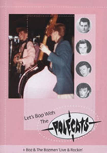 Let's Bop With The Polecats & Boz & The Bozmen (DVD)