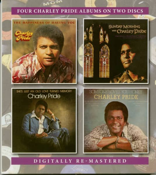 Happiness Of Having You, Sunday Morning With Charley Pride, She's Just An Old Love Turned Memory, Someone Loves You Honey (2-CD)