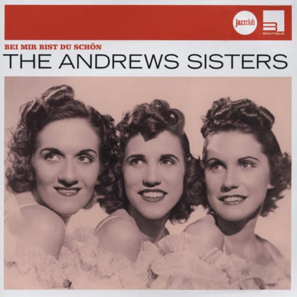 Andrews Sisters Bei mir bist du schön - Jazzclub
