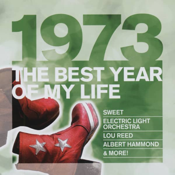 1973 The Best Year Of My Life
