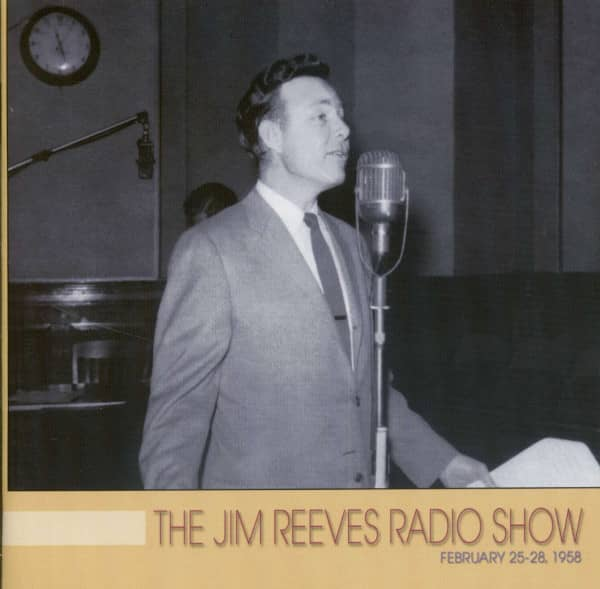 The Jim Reeves Radio Show: February 25-28,1958 (CD)