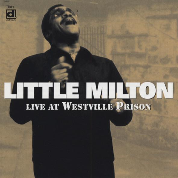 Little Milton Live At Westville Prison