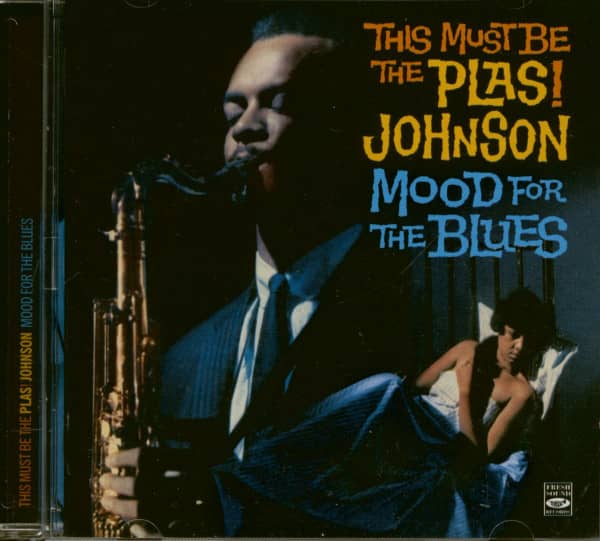 This Must Be The Plas! Johnson - Mood For The Blues (CD)