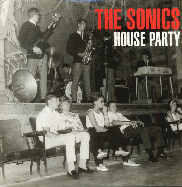 The Sonics House Party (7inch,EP, 45rpm, PS)