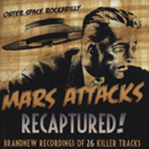 Mars Attacks Recaptured!