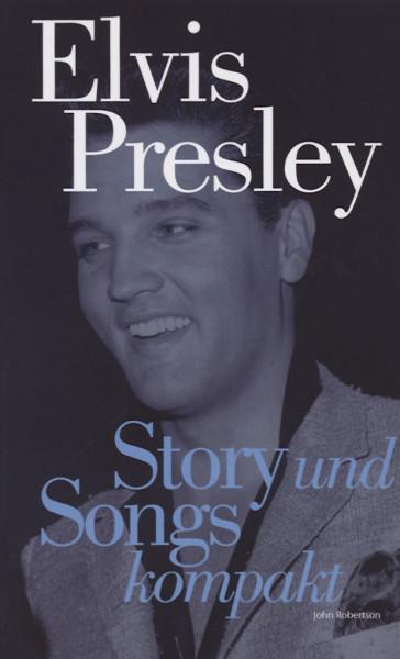 Presley, Elvis Story und Songs kompakt
