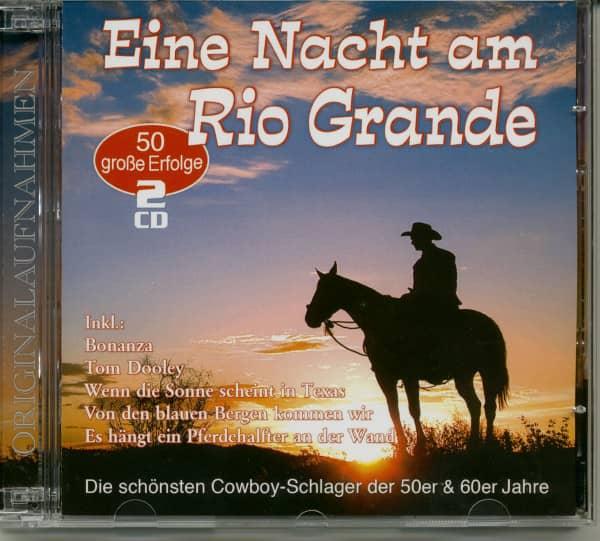 Eine Nacht am Rio Grande (2-CD)