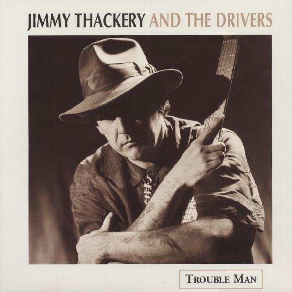 Thackery, Jimmy Trouble Man