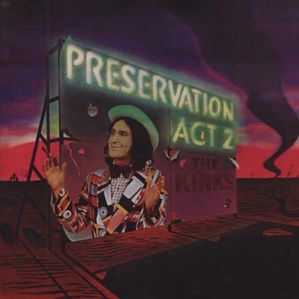Kinks Preservation Act 2 (1974)...plus