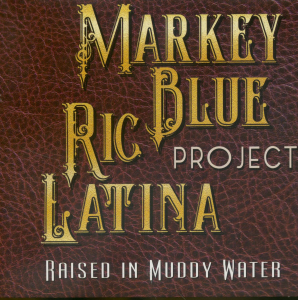 Raised In Muddy Water (CD)