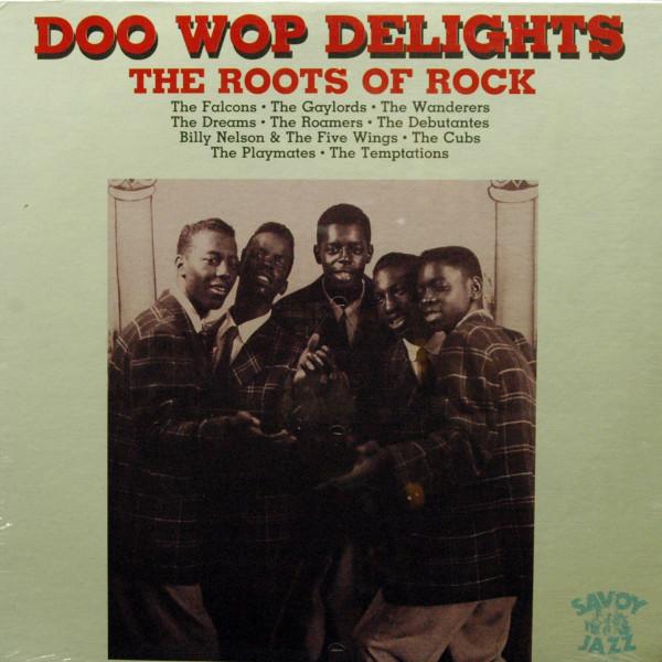 Doo Wop Delights - The Roots Of Rock'N'Roll (Vinyl LP)