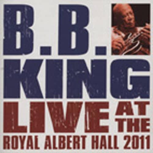 King, B.b. Live At The Royal Albert Hall 2011