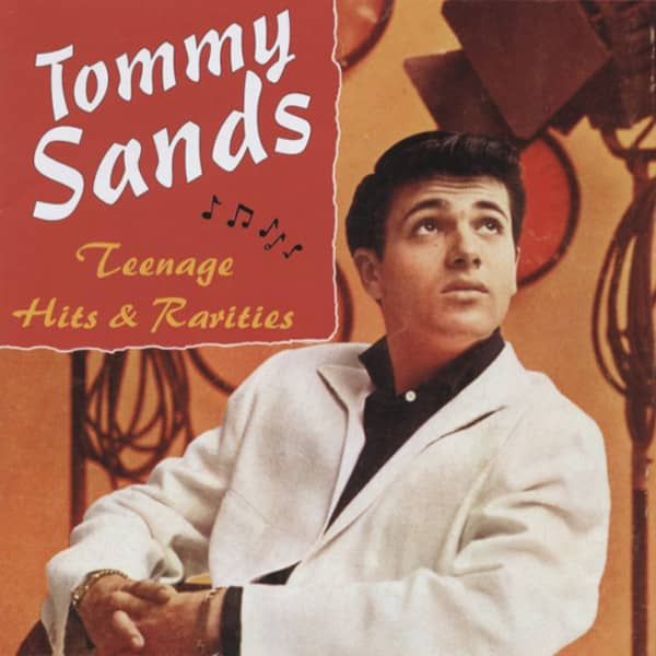 Sands, Tommy Teenage Hits & Rarities