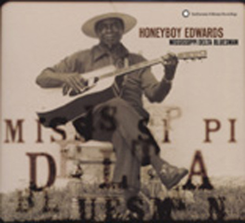 Edwards, David 'honeyboy' Mississippi Delta Blues Man