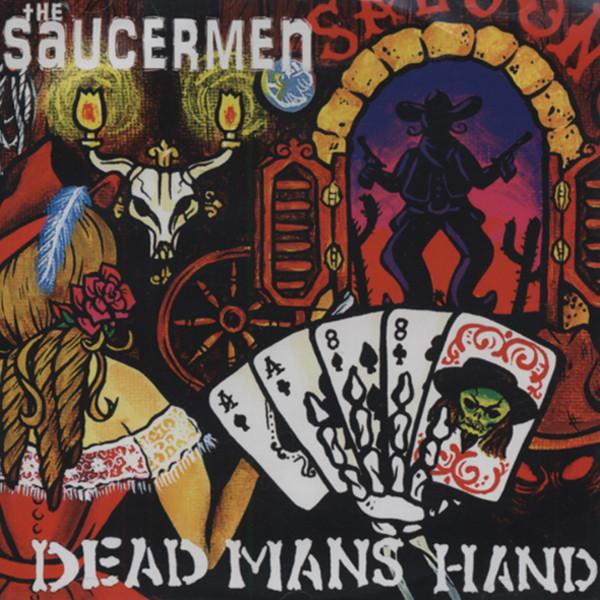 Saucermen (australia) Dead Mans Hand