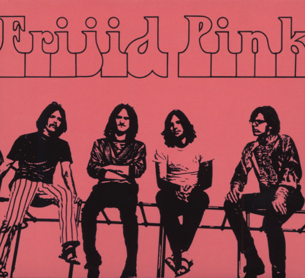 Frijid Pink Frijid Pink - DigiPack